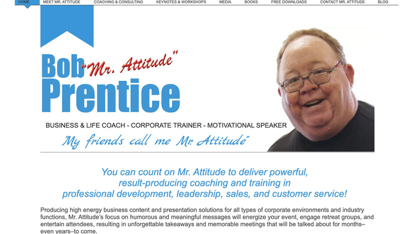 """Bob """"Mr. Attitude"""" Prentice Website"""