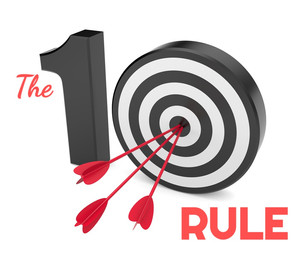 THE 10 RULE