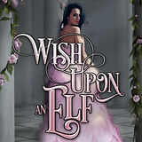 WIsh Upon an Elf_cover.jpg