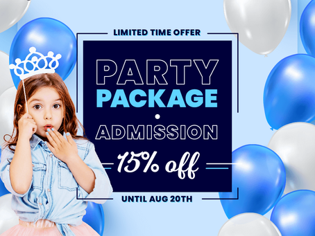 PARTY PACKAGE & ADMISSION 15% OFF