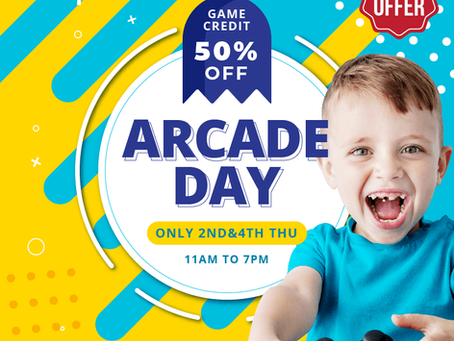 ARCADE DAY EXTENDED!