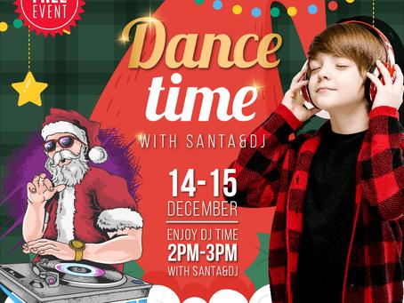 DANCE TIME WITH SANTA & DJ