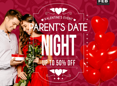 PARENT'S DATE NIGHT_UP TO 50% OFF