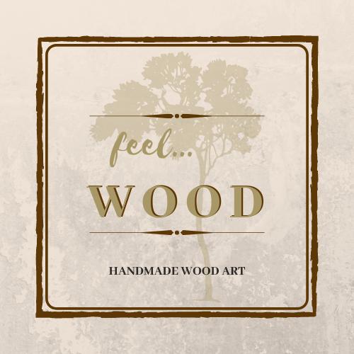 feel wood art