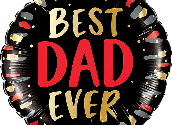 Best Dad Ever - Qualatex Small Foil