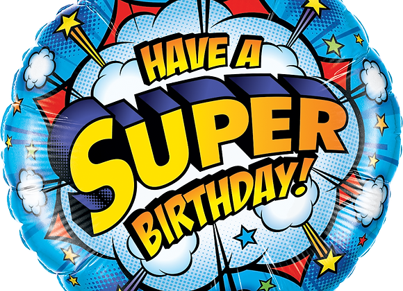 Have a super Birthday - Qualatex Small Foil Balloon