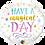 Thumbnail: Have a magical Day- Qualatex Small Foil Balloon