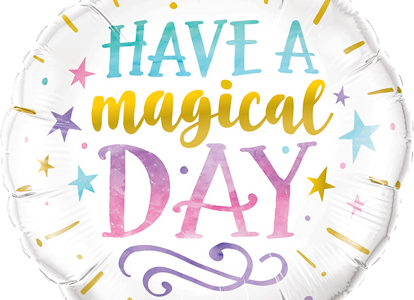 Have a magical Day- Qualatex Small Foil Balloon