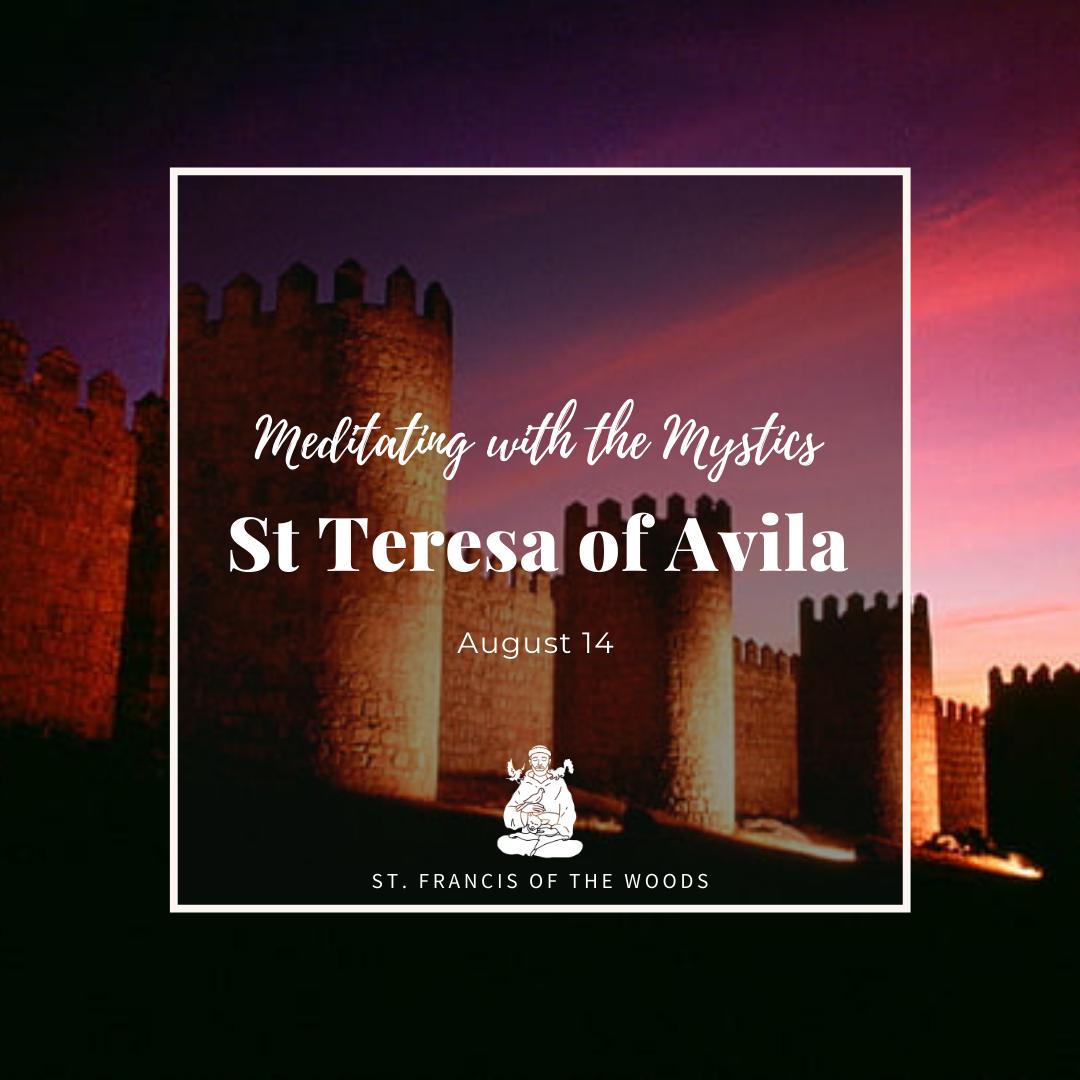 16 October - St. Teresa of Avila