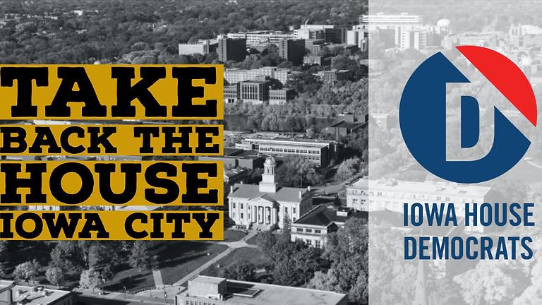 Take Back The House - Iowa City