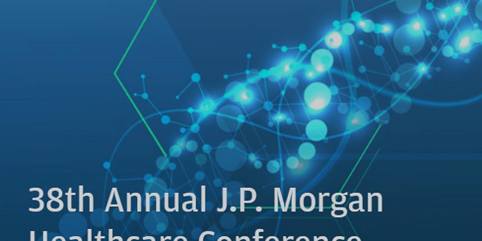38th Annual J.P. Morgan Healthcare Conference