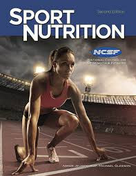 Sport Nutrition: An Introduction to Energy Production and Performance, NCSF Edition