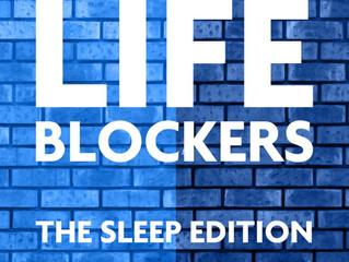 NEW RELEASE  LIFEBLOCKERS: The Sleep Edition