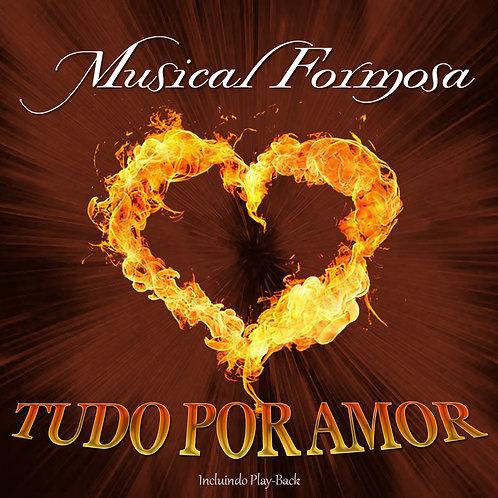 CD Tudo por Amor | PB Incluso