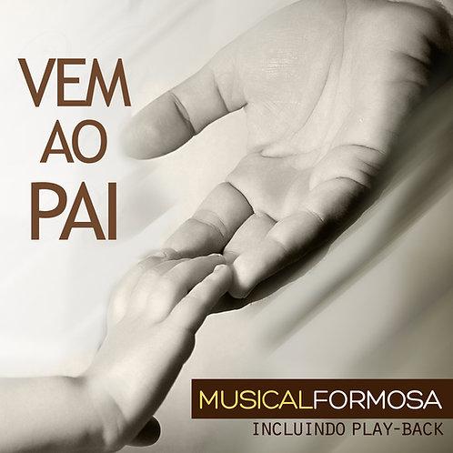 CD Vem ao Pai | PB Incluso