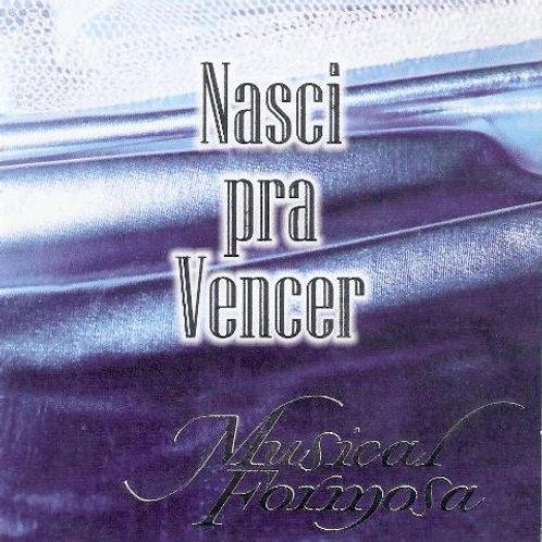 CD Nasci pra vencer