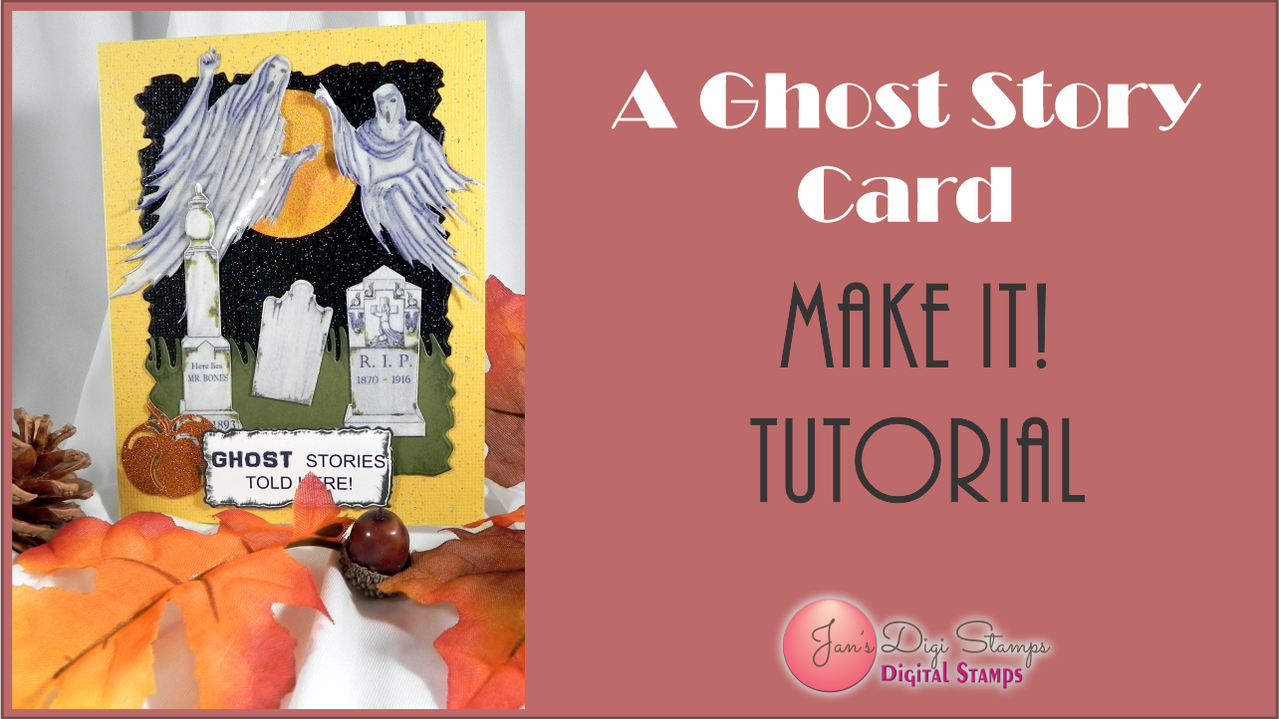 A Ghost Story Card Tutorial