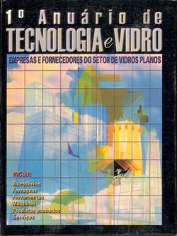 1º Anuário de Tecnologia e Vidro