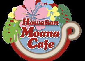 Hawaiian Moana Cafe Open♪