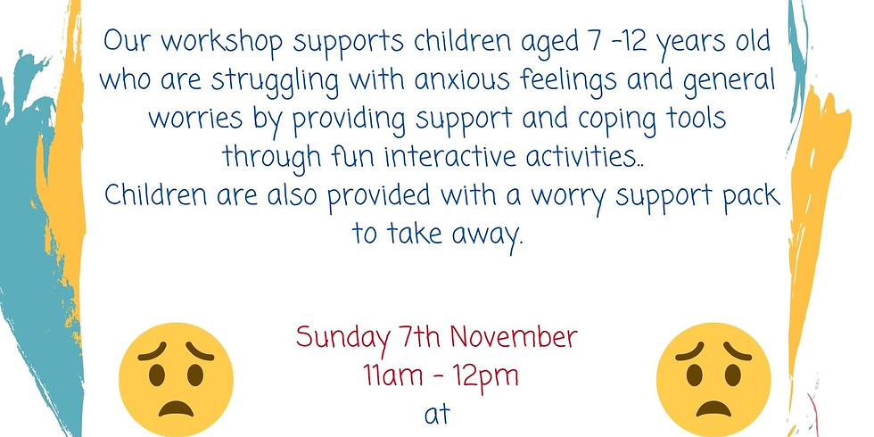 Worry Workshop - Ages 7-12