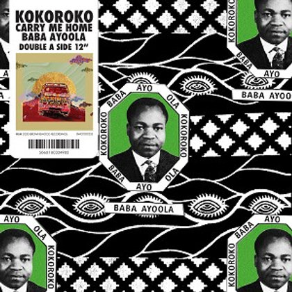 Kokoroko 'Baba Ayoola/Carry Me Home' (Brownswood)