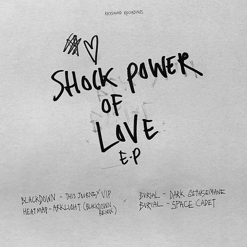 Burial & Blackdown 'Shock Power Of Love EP' (Keysound)