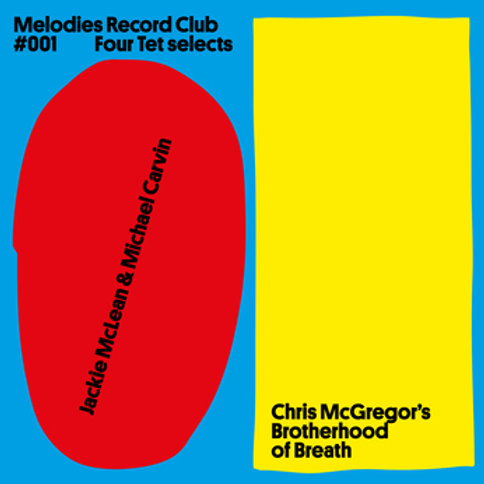 Four Tet 'Melodies Record Club 001 Four Tet Selects'