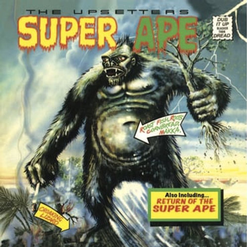Lee Scratch Perry & The Upsetters 'Super Ape' (Get Down)