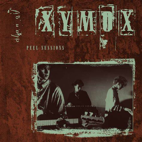 Clan of Xymox 'Peel Sessions' (Dark Entries)