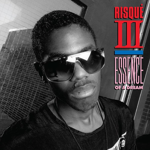 Risque III 'Essence of A Dream' (Dark Entries)