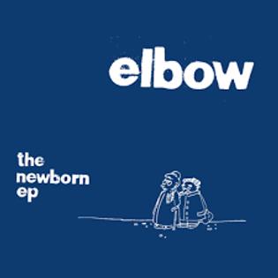 Elbow 'The Newborn EP' (Polydor)