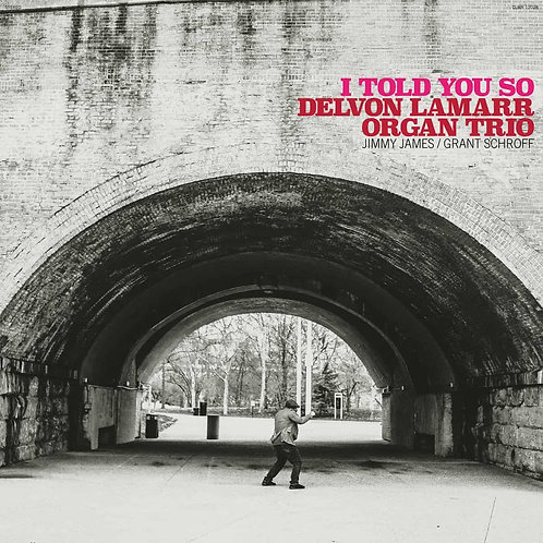 Delvon Lamarr Organ Trio 'I Told You So' (Coloured Vinyl)