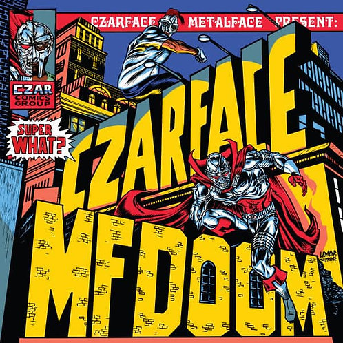 Czarface & MF Doom 'Super What?' (Silver Age)