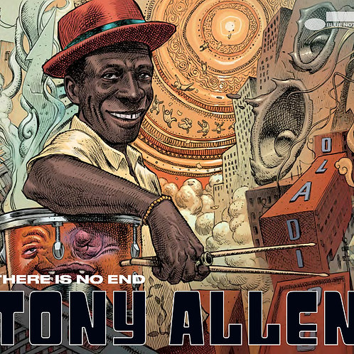 Tony Allen 'There Is No End' (Blue Note)