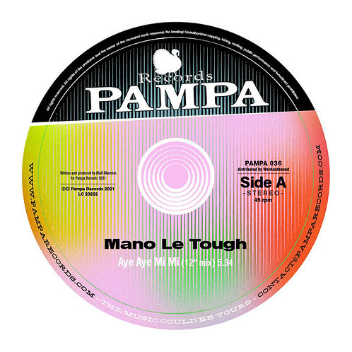 Mano Le Tough 'Aye Aye Mi Mi' (Pampa)