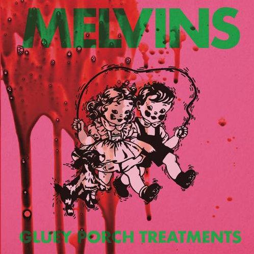 Melvins 'Gluey Porch Treatments'