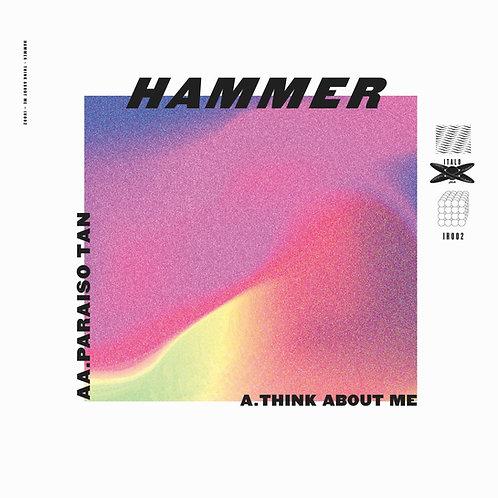 Hammer  'Think About Me / Paraiso Tan' (italo hits)