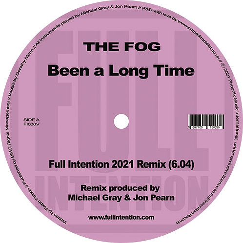 The Fog 'Been A Long Time' (Full Intention)