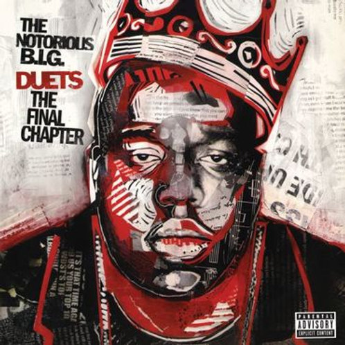 Notorious B.I.G. 'Duets The Final Chapter' (Bad Boy Entertainment)