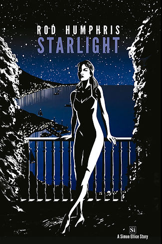 The cover of Starlight by Rod Humphris, book 2 in the Simon Ellice Series of literary adventure thrillers.