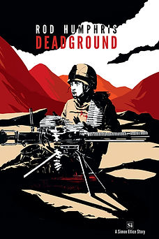 The cover of Dead Ground by Rod Humphris, prequel novella to the Simon Ellice Series.