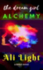 The Dream Girl Alchemy by Ali Light