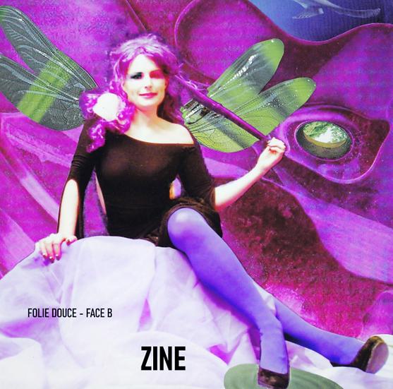 "ZINE - Album ""Folie Douce FACE B"""