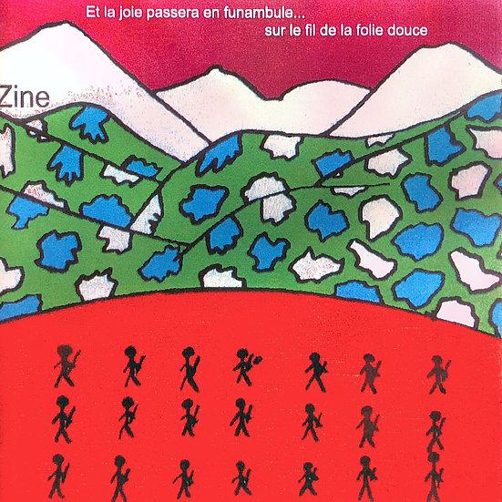 """ZINE - Album """"Et la joie passera en funambule...sur le fil de la folie douce"""""""