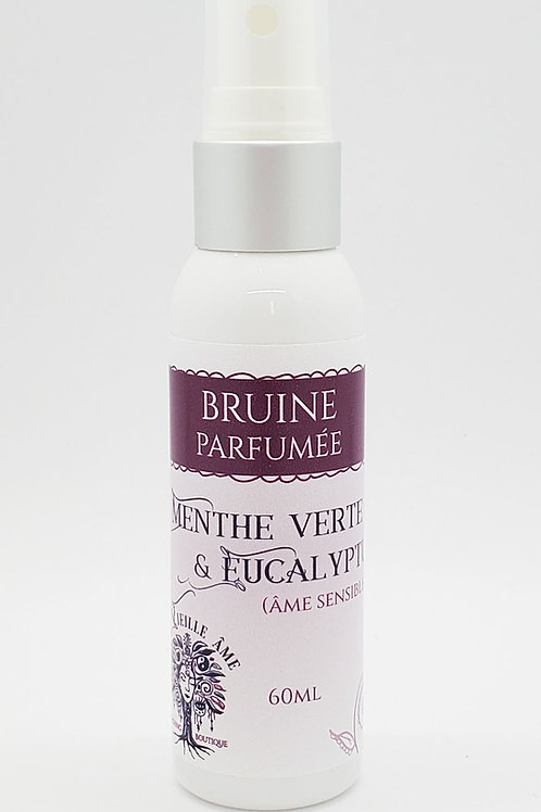Bruine parfumée Âme sensible