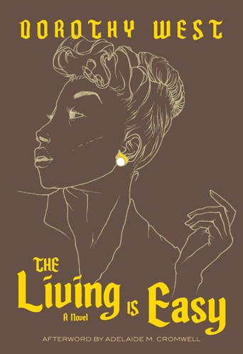 The Living is Easy by Dorothy West