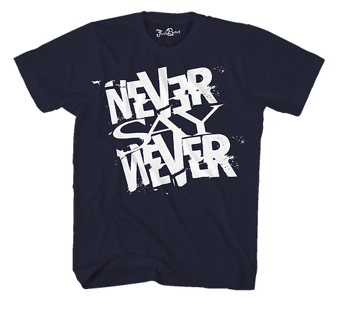 Never Say Never Navy Tee