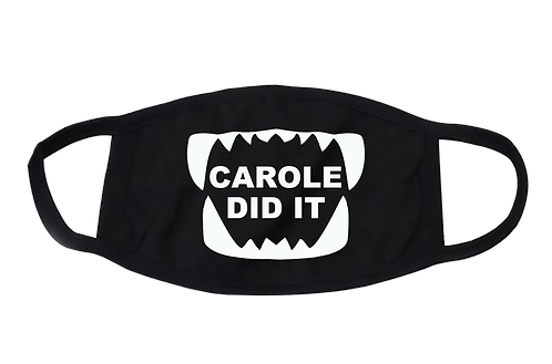 Carole Did It Masks