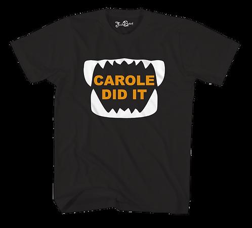 Carole Did It Tee