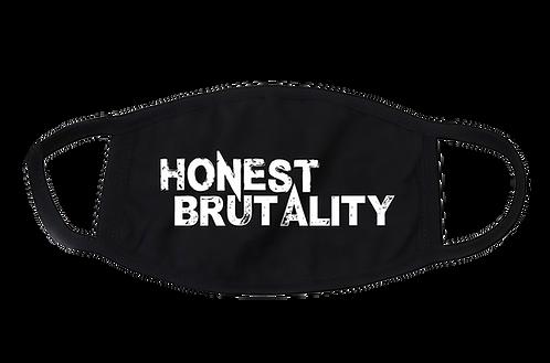 Honest Brutality Mask